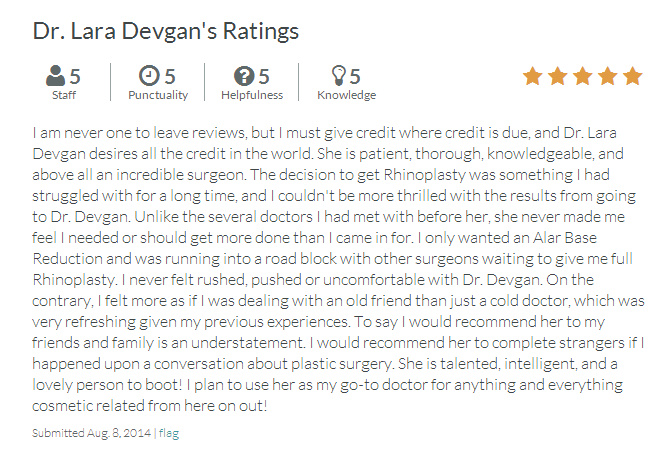 A review on RateMDs.com from one of Dr. Devgan's rhinoplasty patients.