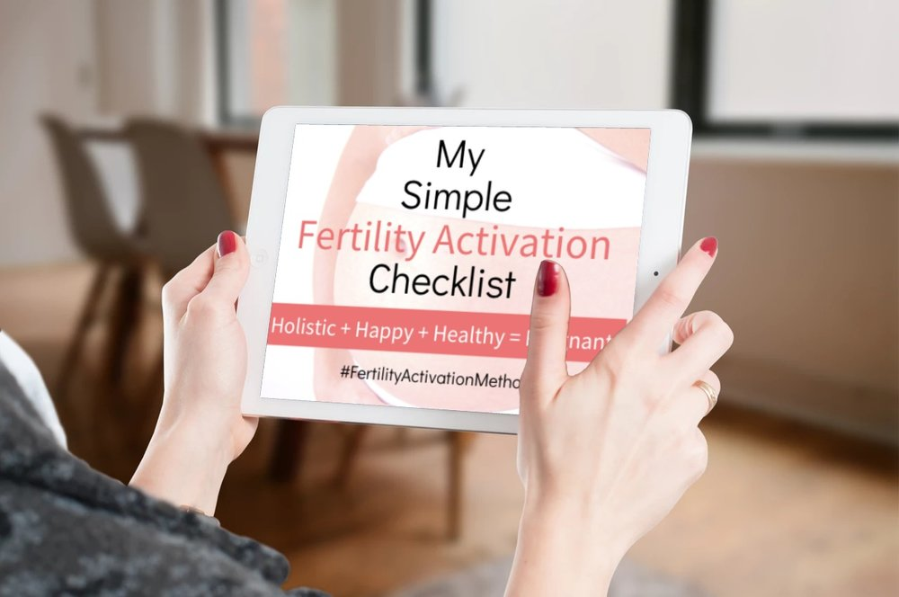 Wanna GrabMy Free & Simple Fertility Activation Checklist? - Follow these simple steps & get pregnant the easier, healthier & more affordable way!