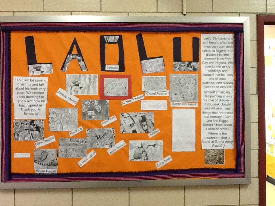 ...The art teacher who had used Laolu's art to teach her students and had so thoroughly inspired them that they had done this to their bulletin board?