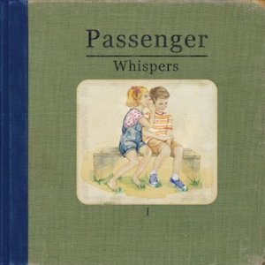 Whispers - Passenger