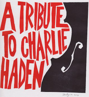 A Tribute to Charlie Haden - Various Artists