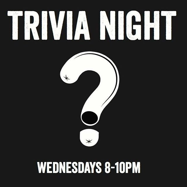 Grab some friends and join us this evening for some delicious drink specials and some even more delicious trivia questions!