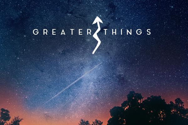 greaterthings(small).jpg