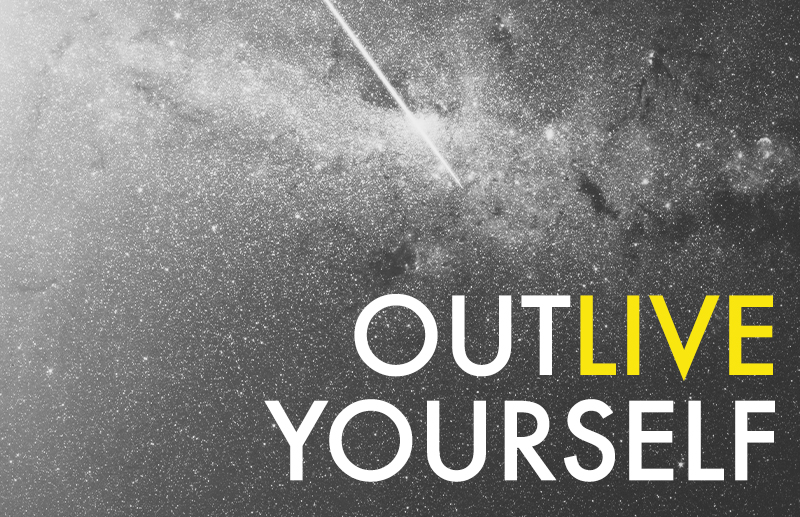 outliveyourself(small).jpg
