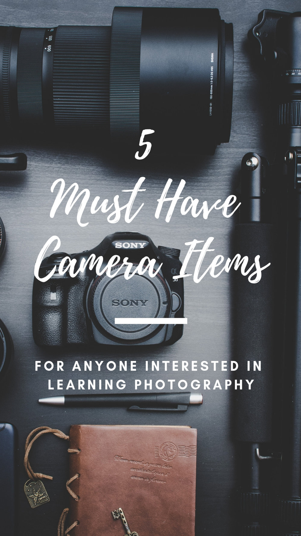 5 Must Have Camera Basics.jpg
