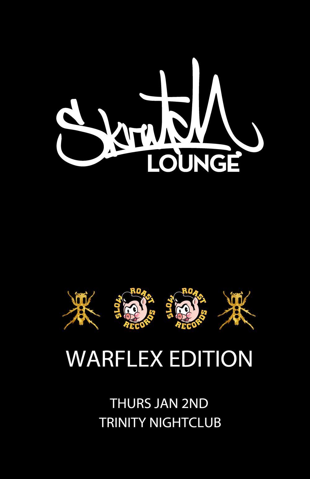 SkratchLoungFlyer-Warflex_Jan2014.jpg