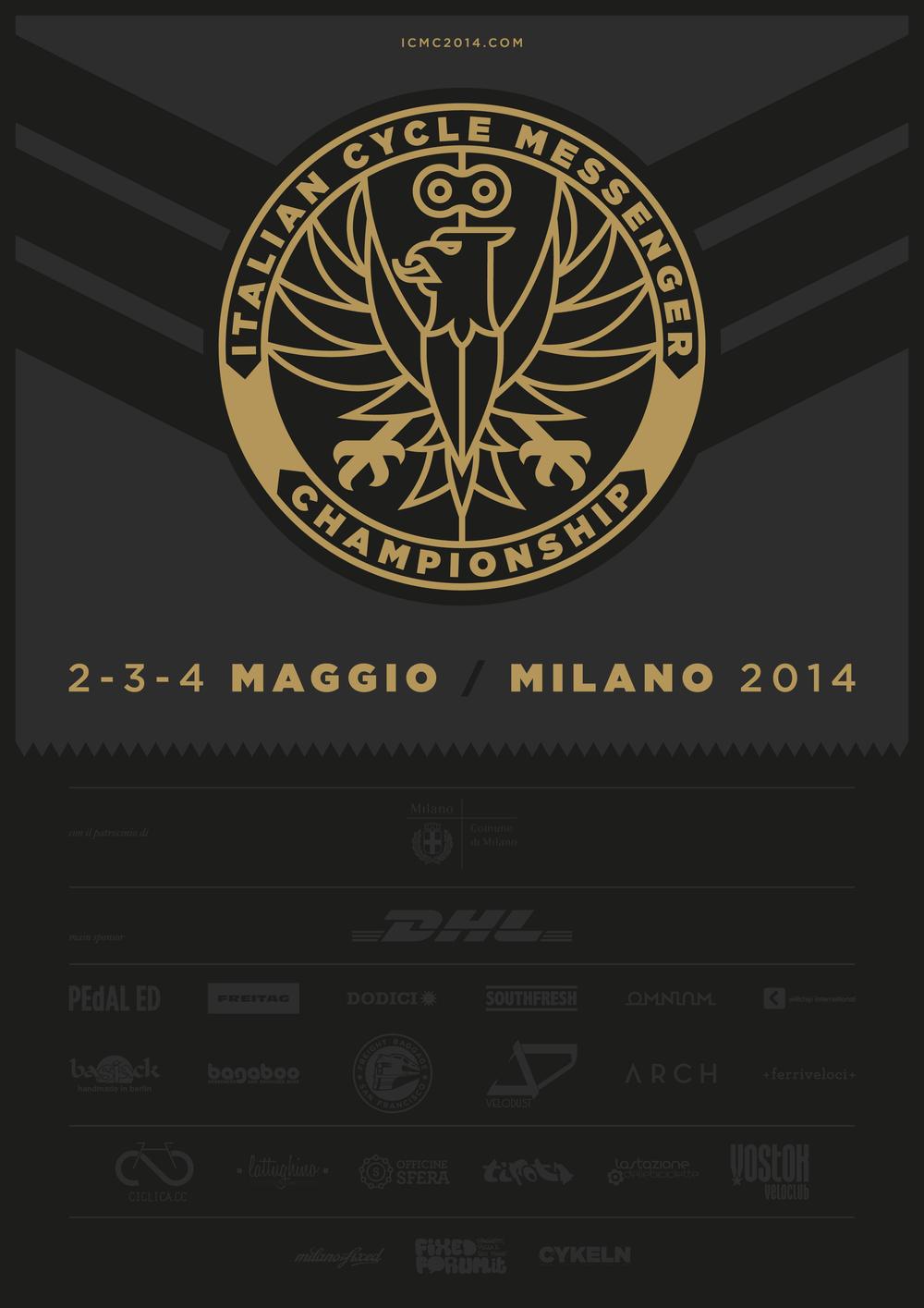 Ciao, Siamo orgogliosi di annunciare i primi campionati italiani per bike messenger, gli ICMC. L'evento sarà a Milano il 2 - 3 - 4 Maggio, sul sito ufficialeicmc2014.com,si trovano tutte le informazioni e il calendario completo dei 3 giorni di eventi. In allegato troverete il web flyer ufficiale per l'evento. Cordiali Saluti, ICMC Staff