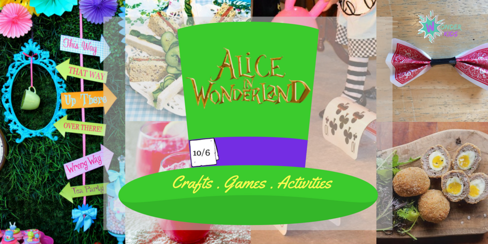 Alice in Wonderland fun ideas from Wonder Kids