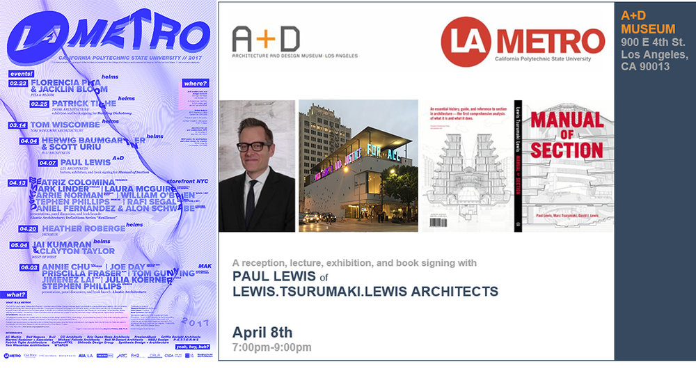 Paul Lewis Lecture at A+D Museum, LA and Cal Poly SLO