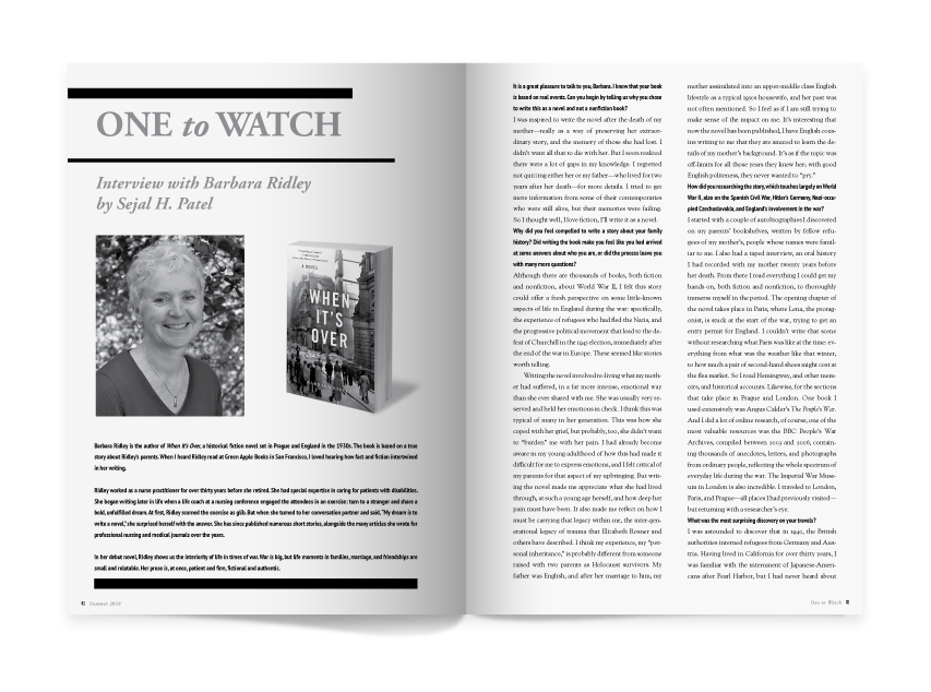 One to Watch features an interview with Barbara Ridley by Sejal H. Patel.