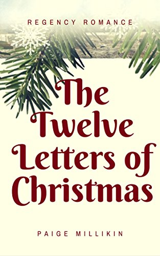 The Twelve Letter of Christmas   Written by Paige Millikin, Published by Lindsay Hatton   ROLE:  Narrator
