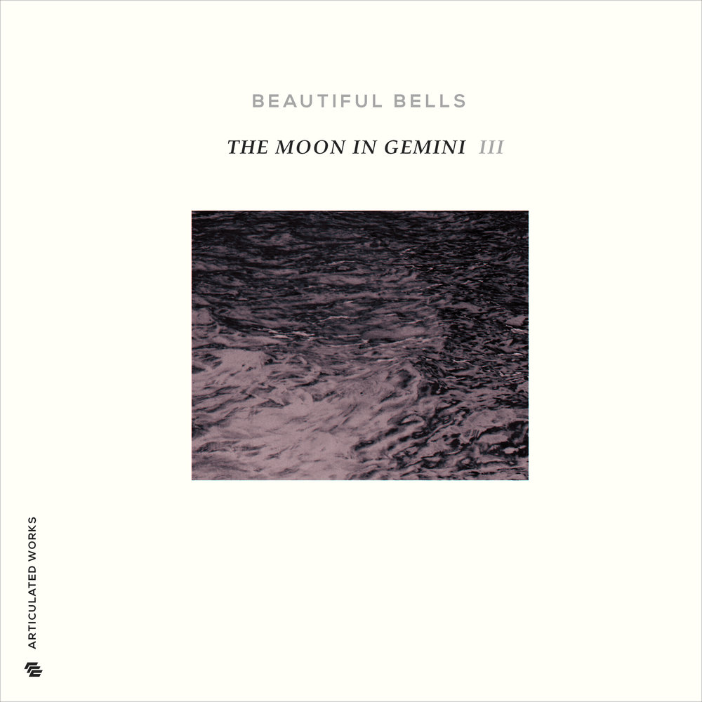 Beautiful Bells : The Moon in Gemini Vol. 3