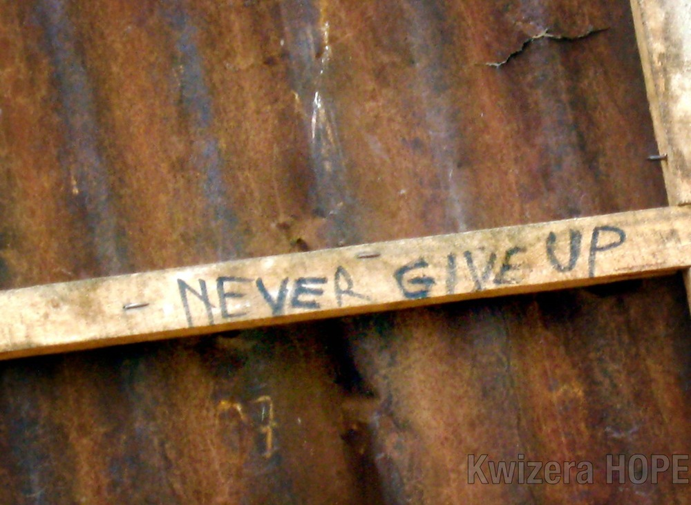 Never give up - Kwizera HOPE.jpg