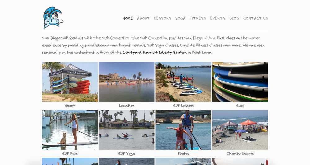 This Squarespace website was created for The SUP Connection. The SUP Connection provides San Diego with a first class on the water experienceon the waterfront next to the theCourtyard Marriott Liberty Stationin Point Loma.
