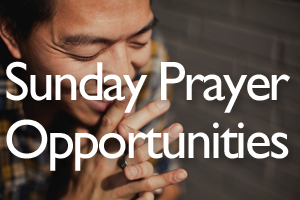 Sunday Prayer Gatherings.jpg