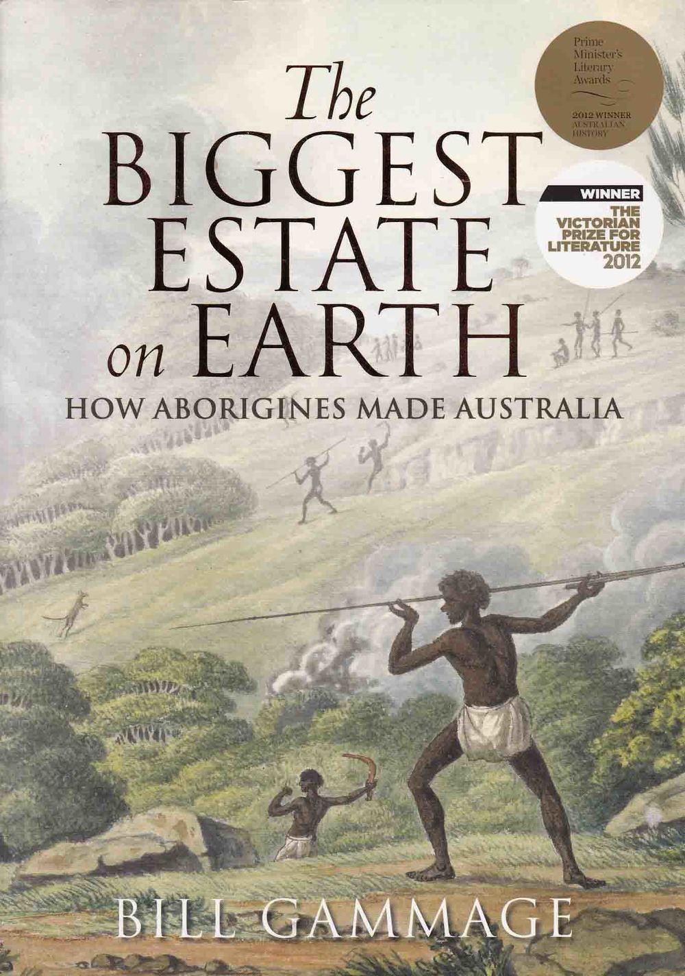 "Bill Gammage's book ""The Biggest Estate on Earth"""
