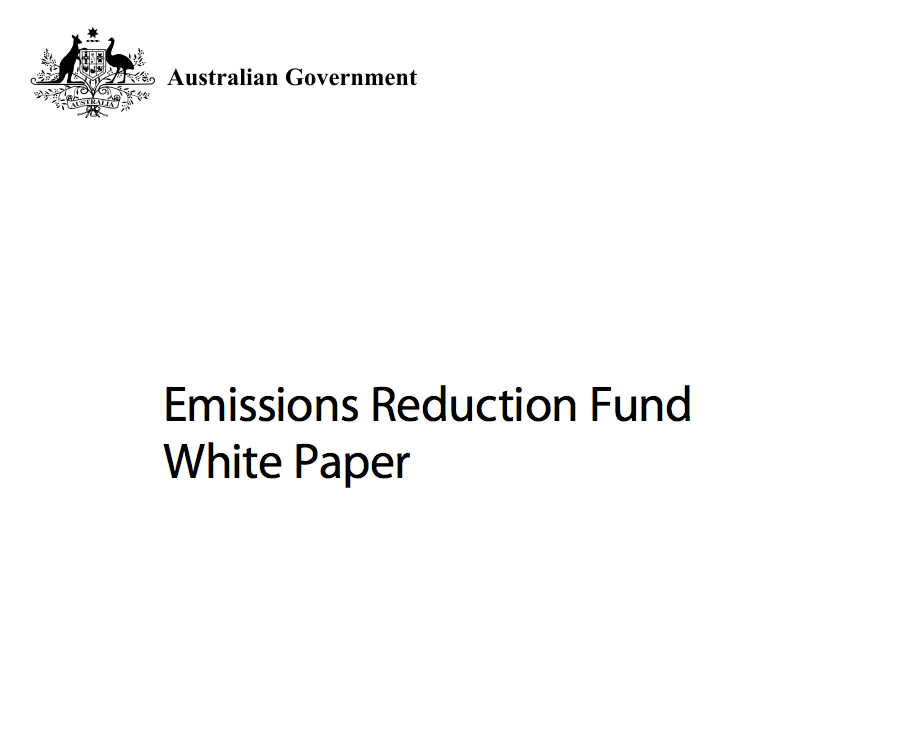 The Australian Government's Emissions Reduction Fund White Paper