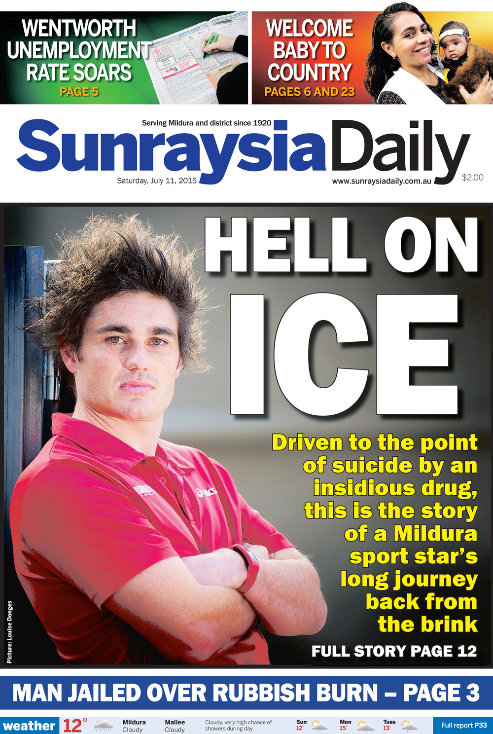 Hell on ice,  Sunraysia Daily, July 11, 2015. Click below to read story.