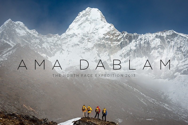 NEWSLETTER FEBRUARY 2015 In November I travelled to Nepal on assignment for The North Face to cover the first full South African expedition to Ama Dablam. The conditions this year were even more challenging than usual with a particularly large amount of snow on the mountain. The team were forced to wait a long time before they could attempt the summit, but eventually their patience paid off and three of them reached the top.