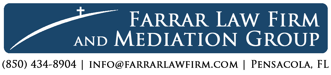 Farrar Law Firm and Mediation Group | (850) 434-8904 | info@farrarlawfirm.com