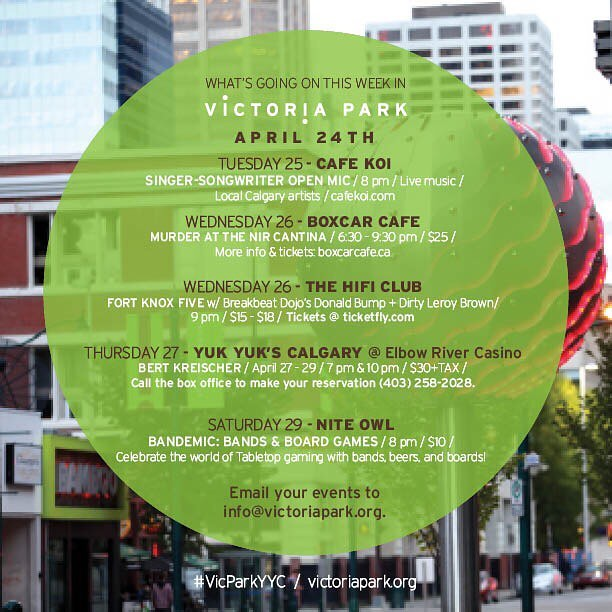 Yet another busy week in the 'hood. Check out our Hot Sheet for events in #VicParkYYC this week! @yukyukscalgary @koicalgary @boxcarcafeyyc @hificlub @niteowlyyc #yycevents #yycliving #yyclife