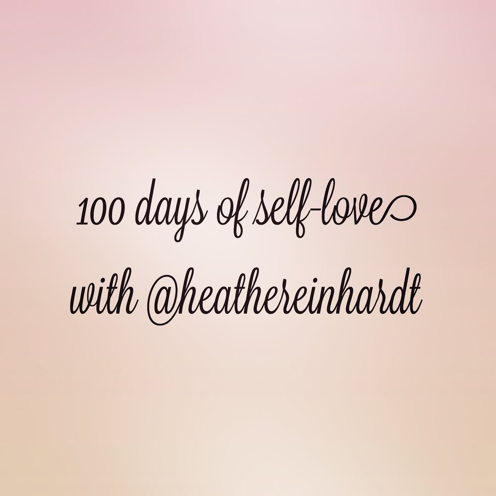 Join Heather from September 27, 2018 to January 5, 2019 for 100 Days of Self-Love. Follow along on Instagram and here on the blog. - #100daysofselflove