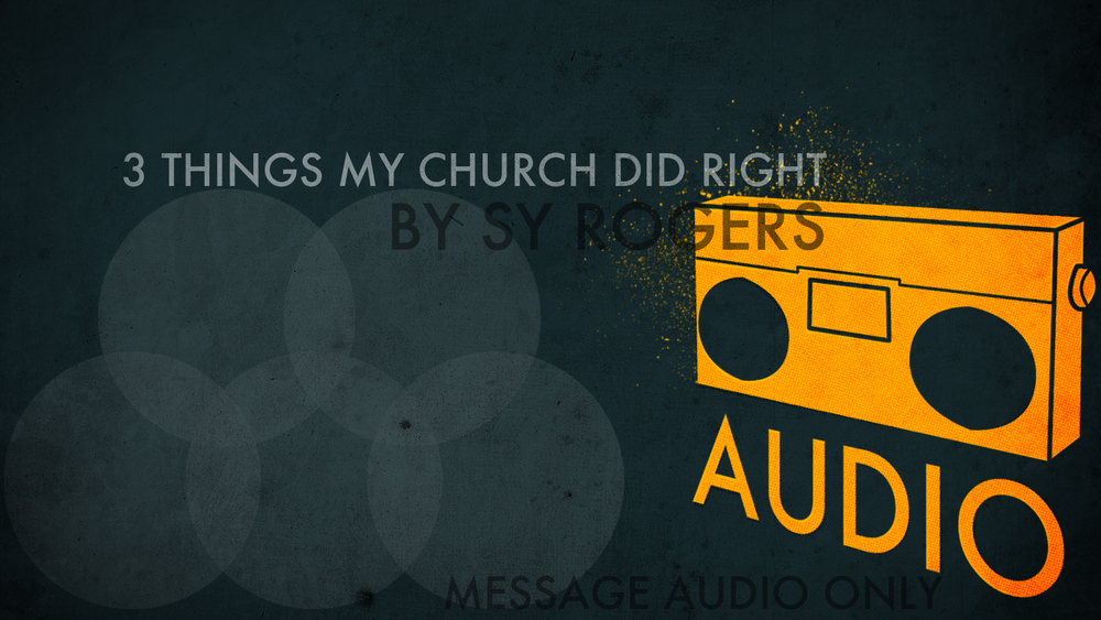 3-things-my-church-did-right.png