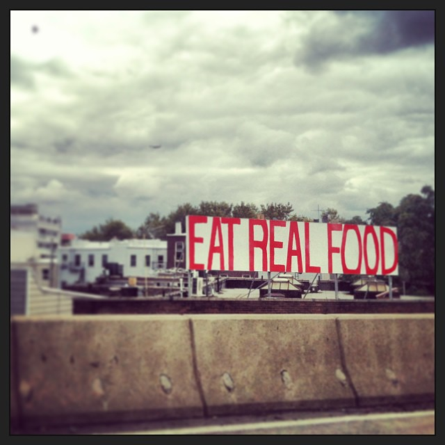 Brooklyn Signs Eat Real Food