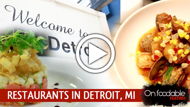 On Foodable Feature: The Resurgence of Downtown Detroit