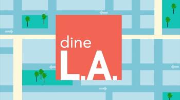 DineLA Restaurant Week  | Discover Los Angeles