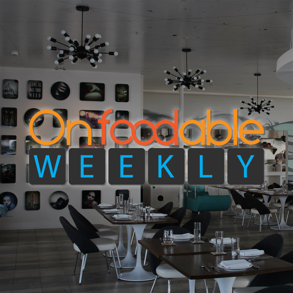 On Foodable Weekly