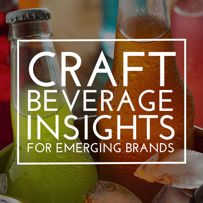 Craft Beverage Insights for Emerging Brands -