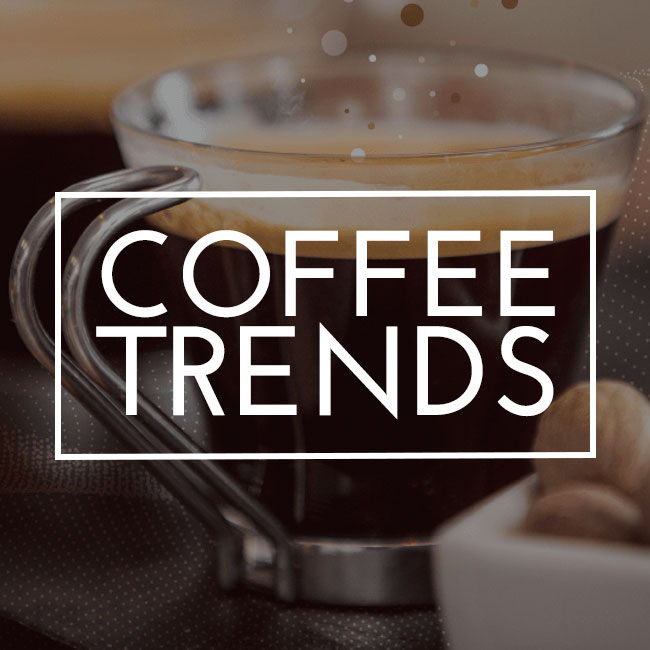 Coffee Trends -