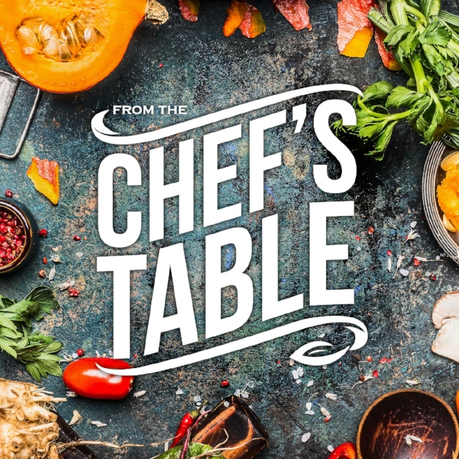 FROM The Chef's Table Passion is the heartbeat of the restaurant industry