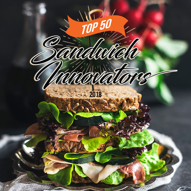 2018 Top 50 Sandwich Innovators Report