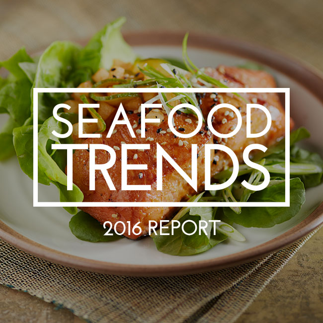 Seafood Trends Report 2016