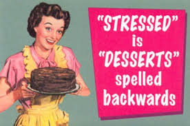 stressed is desserts spelled backwards image.jpg