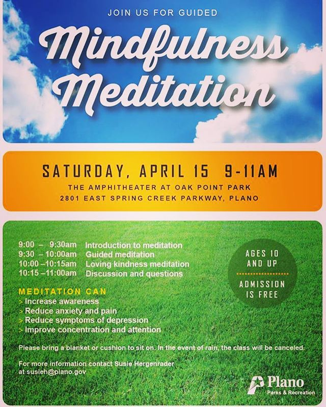 Join us for #meditation #plano TX 🙏🏽 April 15. 9-11AM admission is Free #mindful #peace #lovelife #humanity #innerpeace #zen #earth #montessori #art #nature