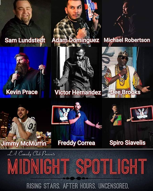 """Vegas, I am very excited for our second show this Saturday, """"Midnight Spotlight"""" is back at L.A. Comedy Club! Featuring the best up and coming talent! My buddy Spiro and I will be hosting 😊  Admission is FREE and a $20 ALL YOU CAN DRINK special!"""