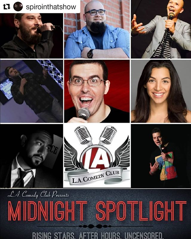 Our third show is tonight at Midnight come out to @lacomedyclub great surprise guest comics are popping in! No Cover and ALL YOU CAN DRINK $20 SPECIAL!! #Repost @spirointhatshow (@get_repost) ・・・ Midnight Spotlight at the @lacomedyclub is back at it again tonight with your 2 lovable hosts! This week we'll be rocking on a Friday so y'all can watch 2 humans beat the daylights out of each other tomorrow. Show is FREE to attend and there is a $20 ALL YOU CAN DRINK SPECIAL! Hope to see yall there!