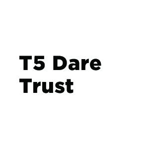 T5 Dare Trust.jpg