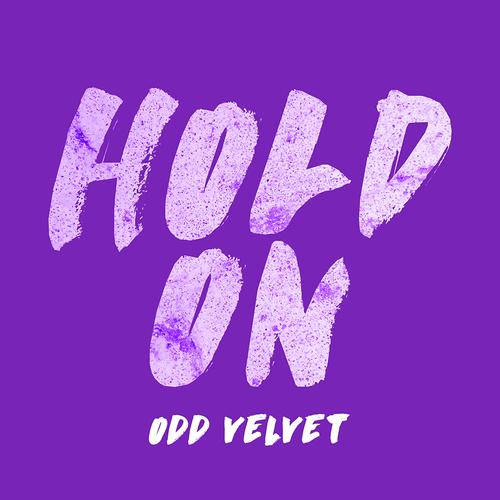 Odd Velvet - Hold On.jpg