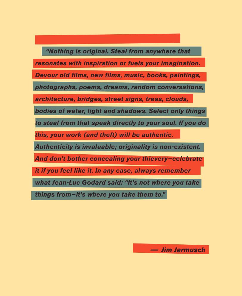 Inspiring Jim Jarmusch Quote