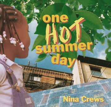 One Hot Summer Day | Image: Nina Crews
