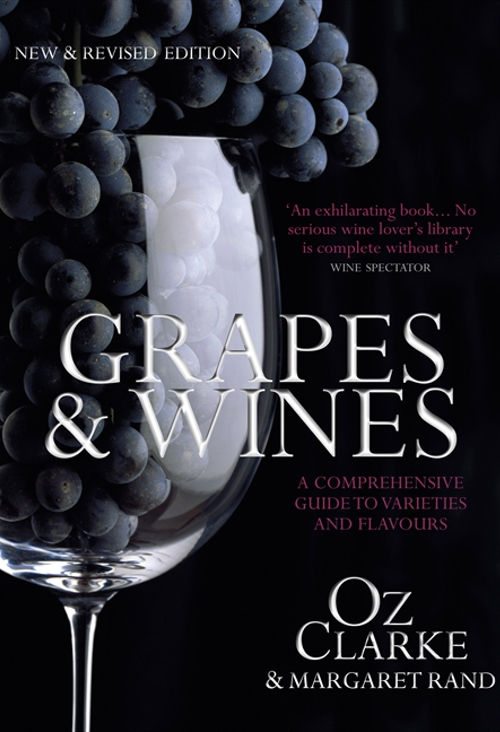 Oz Clarke- Grapes & Wines- A Comprehensive Guide to Varieties and Flavours.jpg