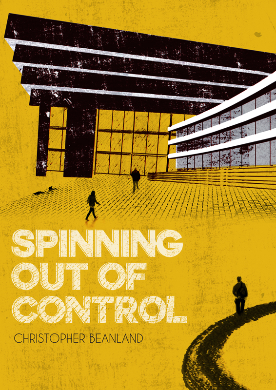 Spinning Out of Control - Christopher Beanland.jpg