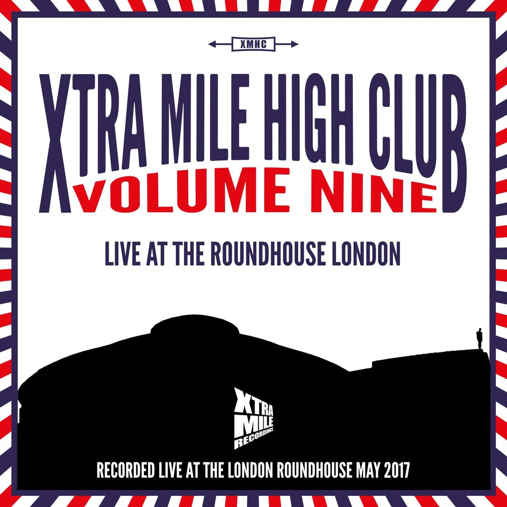 Xtra Mile High Club Vol. 9: Live at the                                           Roundhouse