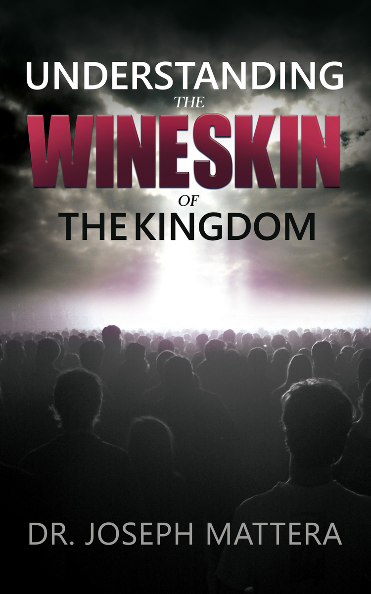 Understanding+the+Wineskin+of+The+Kingdom+Cover.jpg