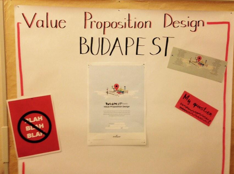 Value Proposition Design Meets Budapest