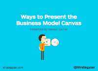 Ways_Present_Business_Model_Canvas_Benson_Garner